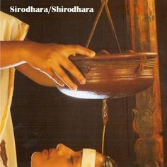 Sirodhara/Shirodhara  In this Ayurveda treatment medicated oils, milk or buttermilk are poured on the forehead and scalp of the patient after the head massage. Benefits include increase blood circulation to the brain thus better brain function, improve memory, nourish the hair and scalp, induce sleep, calm body and mind, mood stability and improve stress handling ability.