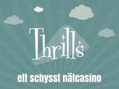 Thrills är ett nytt casino på nätet http://www.kasino.se/thrills/