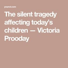 The silent tragedy a