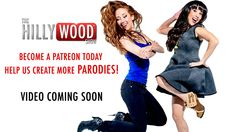Support The Hillywood Show creating Parodies