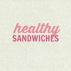 Healthy Sandwich Recipes from Southern In Law - low fat, gluten free, high protein, clean eating friendly, vegan, vegetarian, sugar free and more!