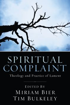 Spiritual Complaint (The Theology and Practice of Lament; EDITED BY Miriam Bier, Tim Bulkeley; Imprint: Pickwick Publications). Personal and communal tragedies provoke intense emotions. In Scripture such emotions were given expression in complaints or laments. Such laments are the most frequent genre of psalm and are also found in the prophets and elsewhere in the Bible. The book of Lamentations is even named for this human response to tragedy. Yet neither lament nor complaint seems to be...