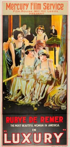 Luxury The Unmarried Bride 1920s - original vintage three sheet movie poster for the UK release of the 1921 American film Luxury directed by Marcel Perez and starring Rubye De Remer as Blanche Young with Walter Miller, Fred Kalgren and Grace Parker listed on AntikBar.co.uk