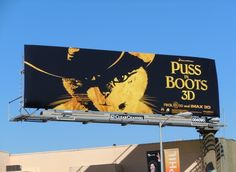 Puss in Boots 3D movie billboards...