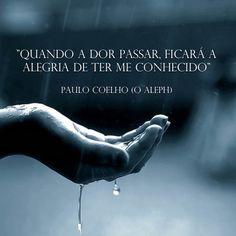 O Aleph, Paulo Coelho #coelho #paulocoelho #quotes #quoteoftheday #love #writer #aleph