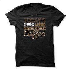 Good Mood Coffee T Shirt, Hoodie, Sweatshirts - tshirt printing #shirt #style