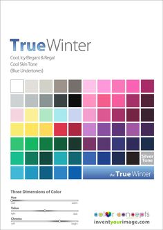 Colors for a True Winter Women www.inventyourimage.com Copyright © 2011 No part of these materials may be  reproduced, distributed or transmitted in any form or by any means  unless prior written permission is given by  Lisa K. Ford- CEO and Founder of  Invent Your Image, LLC