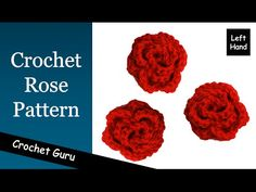 How to Crochet a Rose - Rose Flower Pattern - (Left Hand) Tutorial - YouTube