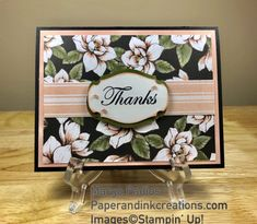 A pretty thank you card made with the Magnolia Lane Designer Series Paper (DSP). Handmade Greeting Card Designs, Thank U Cards, Embossed Cards, Stamping Up Cards, Get Well Cards, Card Patterns, Baby Kind, Paper Cards, Flower Cards