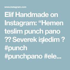 """Elif Handmade on Instagram: """"Hemen teslim punch pano ☺️ Severek işledim 🥰  #punch #punchpano #elemeğigöznuru #hementeslim #siparişalınır #tığişi #türkiye #bursa…"""" Punch, Instagram, Handmade, Hand Made, Alcoholic Punch, Handarbeit"""