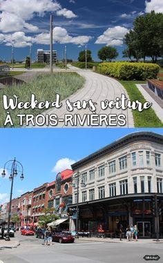 weekend sans voiture à Trois-Rivières Quebec Montreal, Old Quebec, Quebec City, Canada Travel, Canada Trip, Trois Rivieres, Destination Voyage, Destinations, 3 Rivières