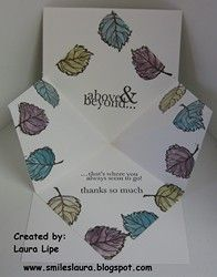 """For the inside of this card, I cut a white piece of cardstock 6"""" x 6"""". I folded it in half both ways, so it made a 3"""" square. Then I unfolded it and folded it diagonally only one way. These because mountain folds so it would fold up to go inside the card. I stamped more leaves all around the outside of this piece and colored them.     I stamped the sentiment from the One In A Million stamp set."""