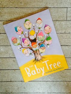 The Baby Tree (2014) by Sophie Blackall. ISBN 9780399257186. IB PYP: inquirer, knowledgeable, thinker, communicator, open-minded, caring, reflective.