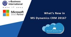 What's new in MS Dynamics CRM 2016?