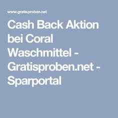 Cash Back Aktion bei Coral Waschmittel - Gratisproben.net - Sparportal
