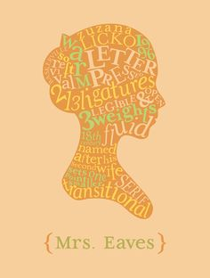 Mrs. Eaves Type Specimen by Jacob Stephens, via Behance