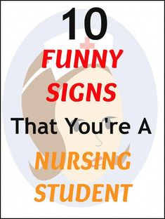 Top 10 Funny Signs That You're A Student Nurse Lpn Schools, Online Nursing Schools, Nursing School Requirements, What Is Nursing, Associates Degree In Nursing, Lpn Classes, Nurse Practitioner Programs, Nursing School Prerequisites, Student Life