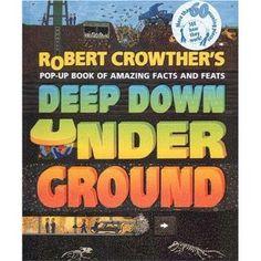Robert Crowther's Deep Down Underground
