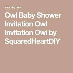 Owl Baby Shower Invitation Owl Invitation Owl by SquaredHeartDIY