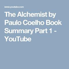 The Alchemist by Paulo Coelho Book Summary Part 1 - YouTube