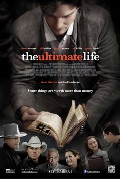 The Ultimate Life movie - directed by Michael Landon Jr. - In theaters September 6, 2013 - based on the novel by Jim Stovall
