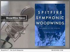 NEWS: Spitfire Audio has announced its new Spitfire Symphonic Woodwinds Expansion Pack that strengthens and enhances the core Symphonic Woodwinds library, Seminal Orchestral Woodwinds, with over of additional content. Technology Magazines, Magazine Articles, Music Industry, Electronic Music, The Expanse, Core, News