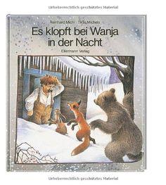 Es klopft bei Wanja in der Nacht: Bilderbuch: Amazon.de: Tilde Michels, Reinhard Michl: Bücher