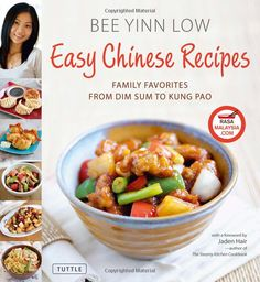 Easy Chinese Recipes: Family Favorites From Dim Sum to Kung Pao - You can get my book from Amazon!