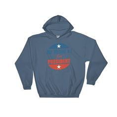 Me Myself, And I For President Hooded Sweatshirt