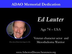 Remembering Ed Lauter who lost his courageous mesothelioma battle.