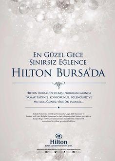 En güzel gece, sınırsız eğlence Hilton Bursa'da! Enyoj the new year celebrations at Hilton Bursa.