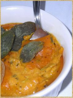 Crema di zucca e gorgonzola con salvia fritta - (Cream of pumpkin soup with blue cheese and fried sage)