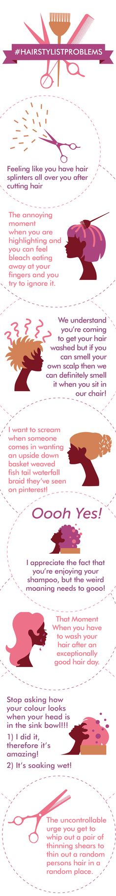 Hair Stylist Problems Infographic #hairsalon #cosmetology www,OneMorePress.com
