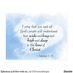 Shop Ephesians How wide and deep is love of Christ Postcard created by CChristianDesigns. Uplifting Bible Verses, Scripture Images, Biblical Verses, Scripture Cards, Proverbs Quotes, Bible Quotes, Rumi Quotes, Religious Quotes, Spiritual Quotes