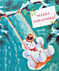 swinging snowman Christmas Vintage Christmas Images, Old Christmas, Old Fashioned Christmas, Christmas Snowman, Christmas Greetings, Christmas Ornaments, Buddy The Elf, Frosty The Snowmen, Dear Santa