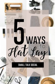 Master the flat lay photo for Instagram with these five different ways! | Photo styling tips for your Insta-grid...