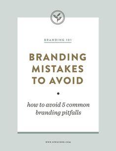 Branding Mistakes to Avoid   Spruce Rd. #branding #smallbiz