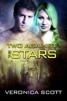 SFF Seven Authors: New #SciFi Release TWO AGAINST THE STARS Exclusive...
