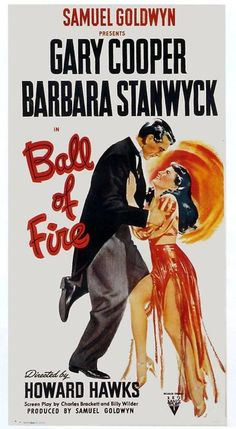 Ball of Fire - Barbara Stanwyck and Gary Cooper