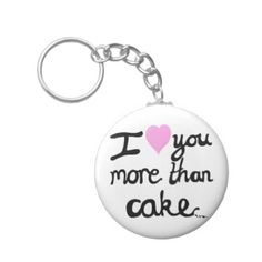 #pink - #I Love You More Than Cake Key Ring Keychain