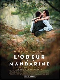 The Smell of Mandarin is a film by Gilles Legrand with Olivier Gourmet, Georgia Scalliet. Movies To Watch, Good Movies, Film 2015, Films Cinema, French Movies, Romance Movies, Film Movie, Movies Online, Livros