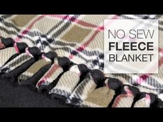 "I like this type of knot.  She uses 5"" fringe. DIY No Sew Fleece Blanket Tutorial - YouTube"