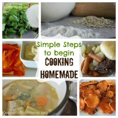 Simple Steps to Begin Cooking Homemade: Soups, Sauces, and Simple Dinners