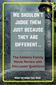 Worthy of a Remake? The Addams Family Review with Discussion Questions - Down The Hobbit Hole Blog Best Movie Quotes, Tv Show Quotes, Favorite Quotes, The Hobbit, Hobbit Hole, Just Because, This Or That Questions, Diversity, Good Movies
