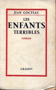 Jean Cocteau. Les enfants terribles. - Grasset.