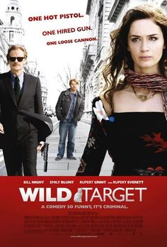 Wild Target - a recurring theme? Many of my favorite Brit films star Bill Nighy and/or Rupert Grint.