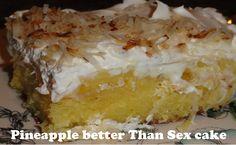 Best yummies: Pineapple better than sex cake