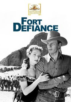 Fort Defiance (1951) Directed by John Rawlins; Starring Peter Graves, Ben Johnson, Dane Clark & George Cleveland;
