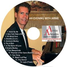 An Evening with Arnie - New Jersey Pianist Arnie Abrams will provide the very best wedding ceremony music, as well as the best live piano music for birthday parties, anniversary parties, cocktail parties and more.