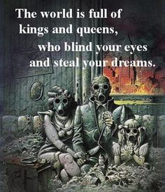 The World is Full of Kings and Queens.